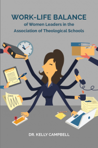 Cover for Work-Life Balance  of Women Leaders in the Association of Theological Schools